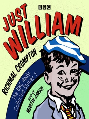 cover image of Just William--A BBC Radio Collection