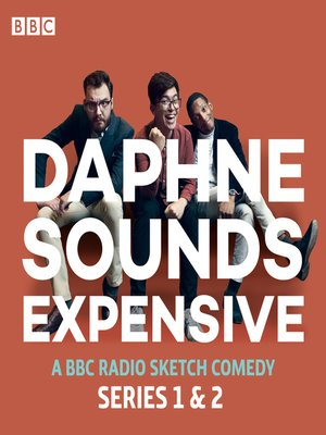 cover image of Daphne Sounds Expensive, Series 1 and 2