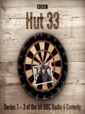 cover image of Hut 33--The Complete Series 1-3