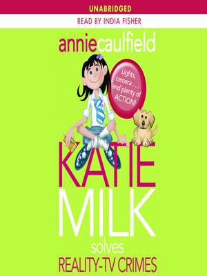 cover image of Katie Milk Solves Reality-TV Crimes