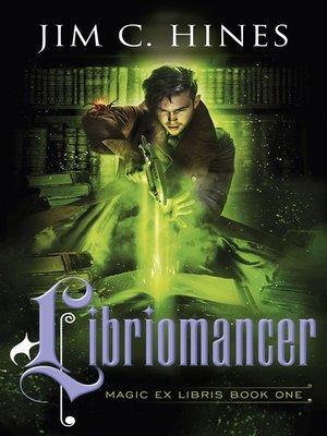 cover image of Libriomancer