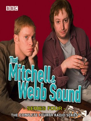 cover image of That Mitchell & Webb Sound--The Complete Fourth Series