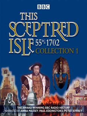 cover image of This Sceptred Isle, Collection 1 55BC--1702
