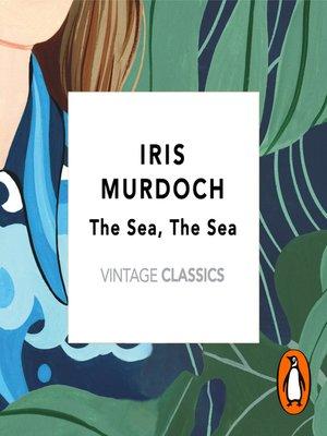 cover image of The Sea, the Sea
