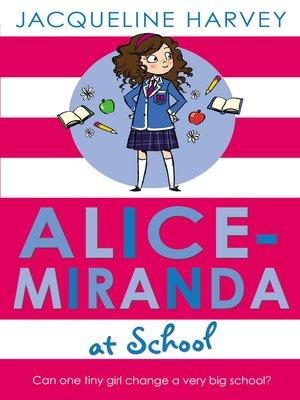 cover image of Alice-Miranda at School