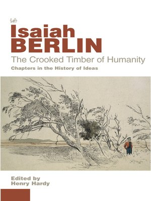 cover image of The Crooked Timber of Humanity