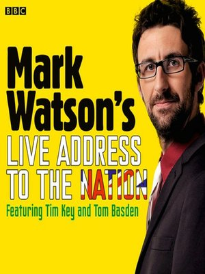 cover image of Mark Watson's Live Address to the Nation (Complete)