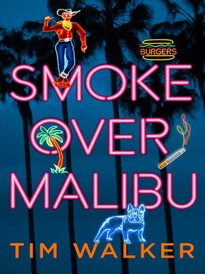 cover image of Smoke over Malibu