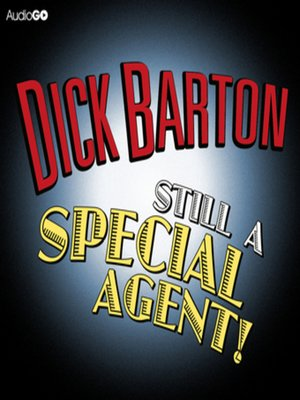 cover image of Dick Barton  Still a Special Agent