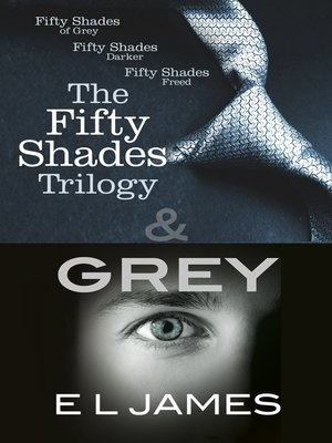cover image of The Fifty Shades Trilogy & Grey