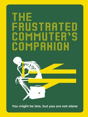 cover image of The Frustrated Commuter's Companion