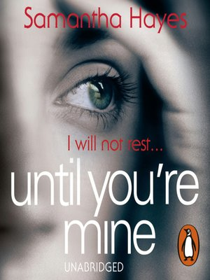 cover image of Until You're Mine