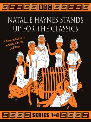 cover image of Natalie Haynes Stands Up for the Classics, Series 1-4