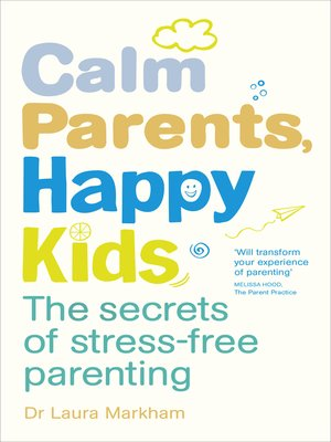 cover image of Calm Parents, Happy Kids