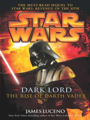 cover image of Dark Lord: The Rise of Darth Vader