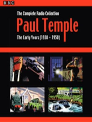 cover image of Paul Temple, The Complete Radio Collection, Volume 1