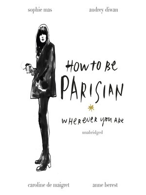 cover image of How to Be Parisian