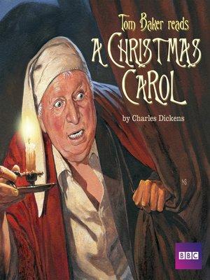 cover image of Tom Baker Reads a Christmas Carol