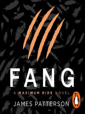 cover image of Fang--A Maximum Ride Novel