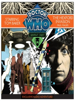 cover image of Doctor Who Serpent Crest 4--The Hexford Invasion