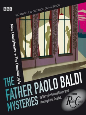 cover image of Father Paolo Baldi Mysteries--Miss Lonelyhearts & the Emerald Style