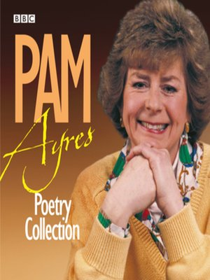 cover image of The Pam Ayres Poetry Collection