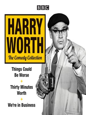 cover image of The Harry Worth Comedy Collection