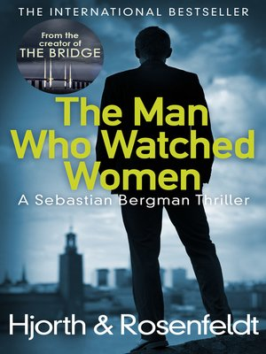 cover image of The Man Who Watched Women