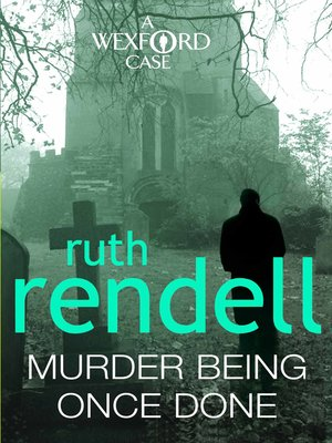 cover image of Murder Being Once Done