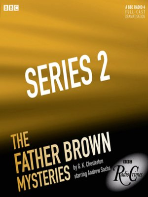 cover image of The Father Brown Mysteries  the Complete Series 2