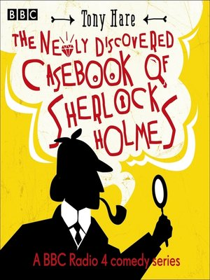 cover image of The Newly Discovered Casebook of Sherlock Holmes
