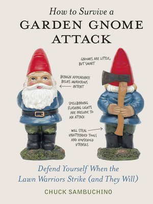 cover image of How to Survive a Garden Gnome Attack