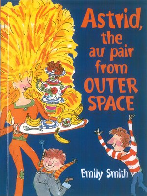 cover image of Astrid, the Au-Pair From Outer Space