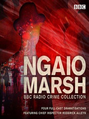 cover image of The Ngaio Marsh BBC Radio Collection