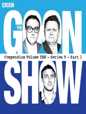 cover image of The Goon Show, Compendium 10 (series 9, Part 1)