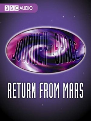 cover image of Journey Into Space: The Return from Mars
