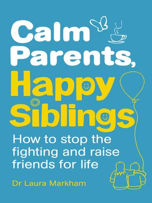 cover image of Calm Parents, Happy Siblings