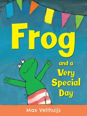 cover image of Frog and a Very Special Day
