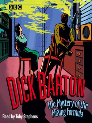 cover image of Dick Barton  the Mystery of the Missing Formula
