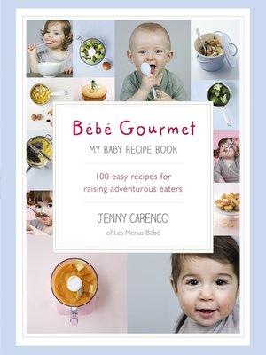 cover image of Bébé Gourmet