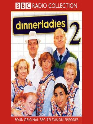 cover image of Dinnerladies 2