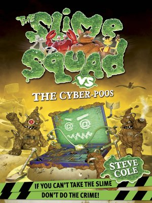 cover image of Slime Squad vs. the Cyber-Poos