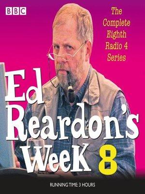 cover image of Ed Reardon's Week, Series 8