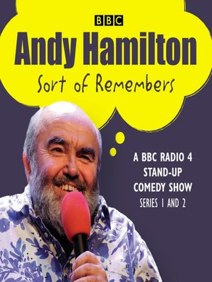 cover image of Andy Hamilton Sort of Remembers, Series 1 and 2