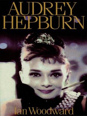 cover image of Audrey Hepburn