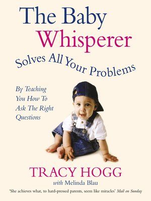 cover image of The Baby Whisperer Solves All Your Problems