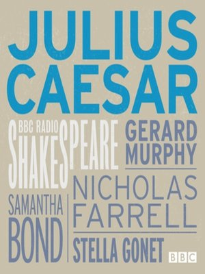 cover image of Julius Caesar (BBC Radio Shakespeare)