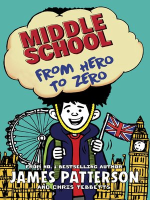cover image of Middle School: From Hero to Zero
