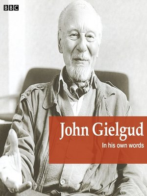 cover image of John Gielgud In His Own Words
