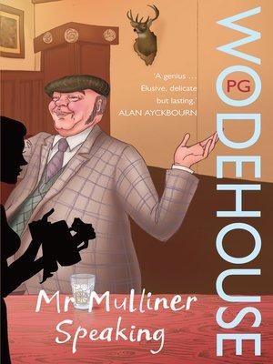 cover image of Mr Mulliner Speaking